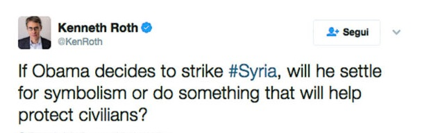 Ken Roth has waged a longstanding campaign for military intervention in Syria and the No Fly Zone, effectively a declaration of war