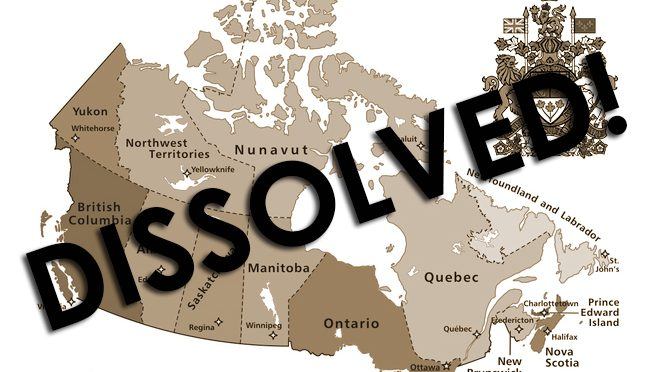 CANADA IS DISSOLVED