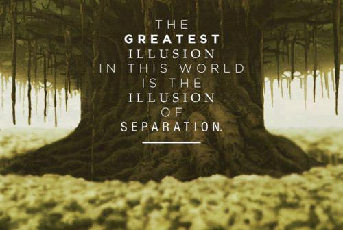 illusion of separation