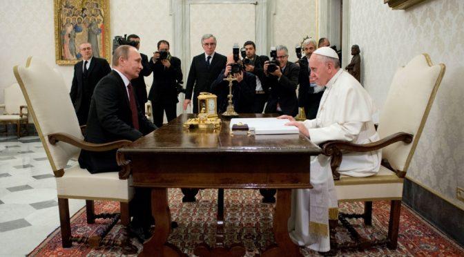 Why Mainstream Media Bitter About Putin & Pope Bergoglio Meeting