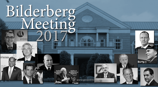 Bilderberg Meeting Attendees and Agenda for 2017