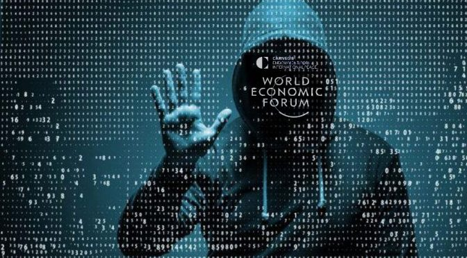 WEF Warns Of Cyber Attack Leading To Systemic Collapse Of The Global Financial System